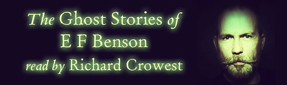 The Ghost Stories of E F Benson